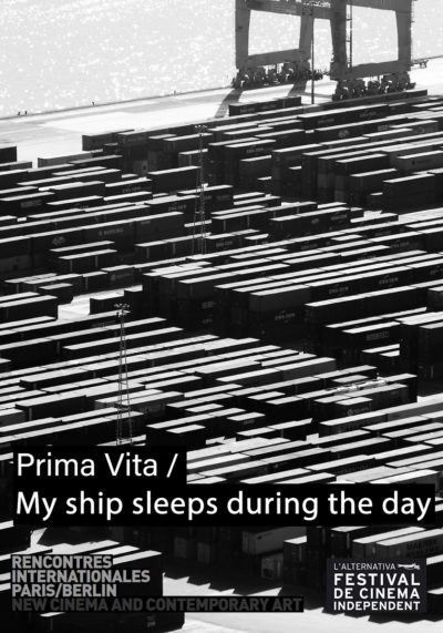 Prima Vita / My ship sleeps during the day